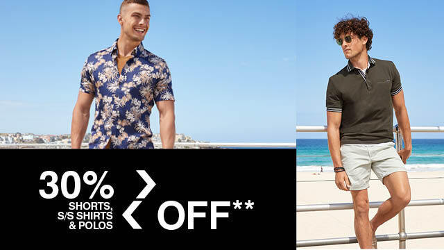 30% Off Shorts, SS Shirts and Polos